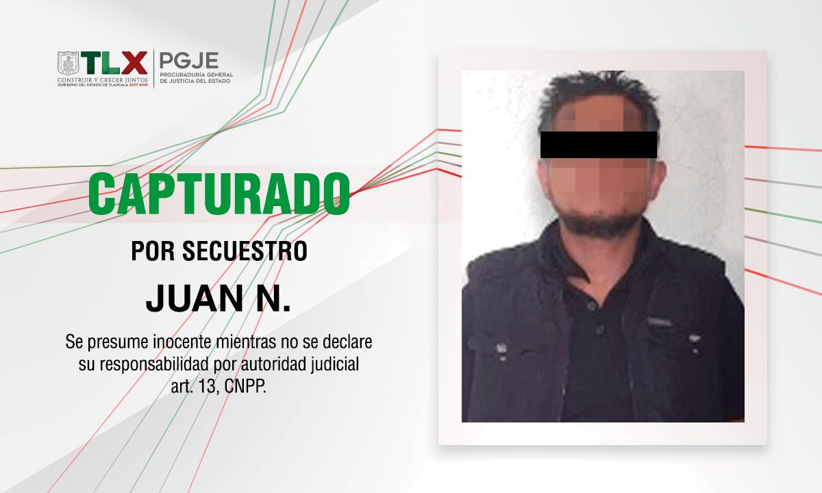 CAPTURA PGJE A JUAN N. INVOLUCRADO EN EL SECUESTRO DE UN HOMBRE EN TLAXCO
