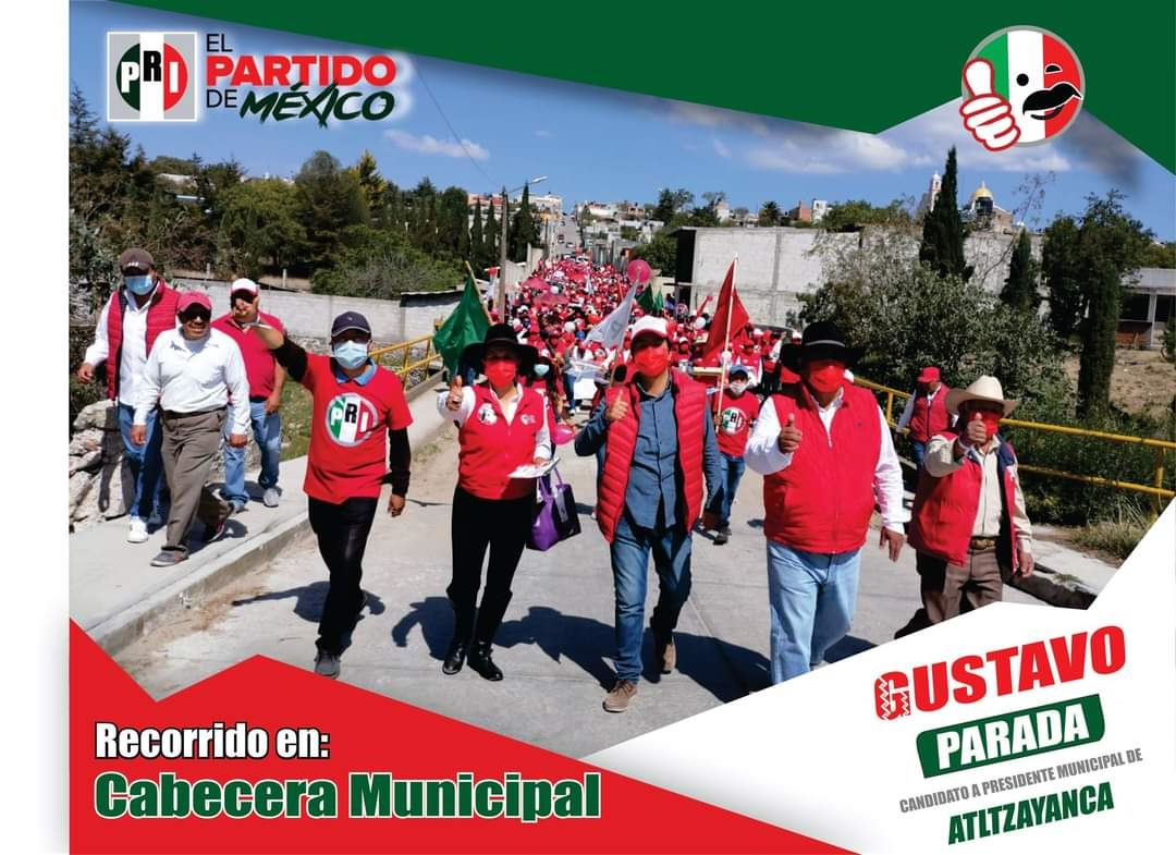 Gustavo Parada Matamoros recorre la cabecera municipal de Atltzayanca