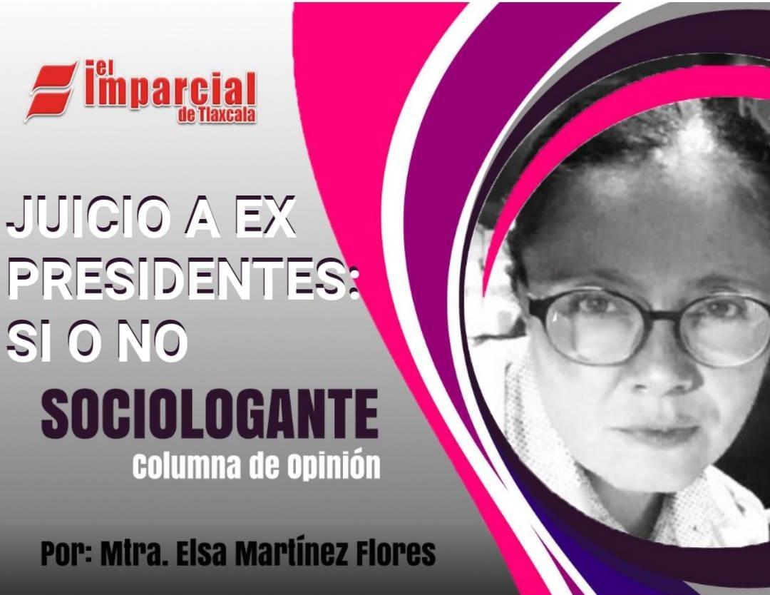 JUICIO A EX PRESIDENTES: SI o NO