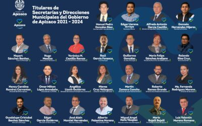 Estos son los nuevos funcionarios del Ayuntamiento de Apizaco 2021 – 2024