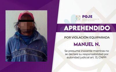 APREHENDE PGJE A SUJETO ACUSADO DE VIOLACIÓN EQUIPARADA CONTRA UNA MENOR DE EDAD